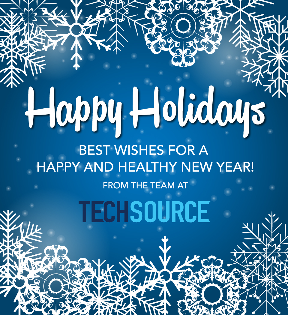 Seasons Greetings From Techsource Techsource