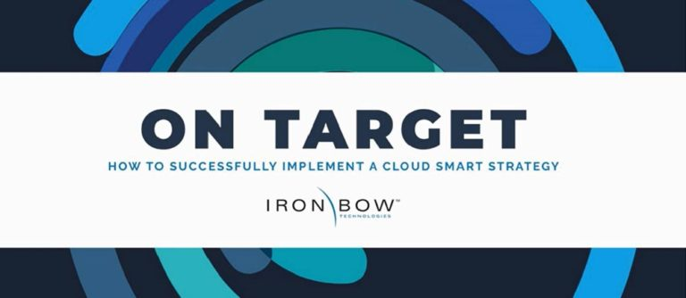 On target - how to successfully implement a cloud smart strategy